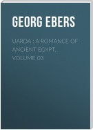 Uarda : a Romance of Ancient Egypt. Volume 03