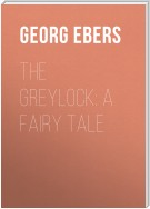 The Greylock: A Fairy Tale