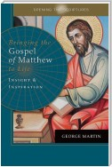 Opening the Scriptures   Bringing the Gospel of Matthew to Life