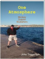 One Atmosphere: Monkey Dolphin Scubahero