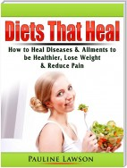 Diets That Heal