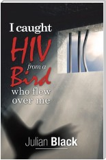 I Caught Hiv from a Bird Who Flew over Me