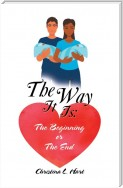 The Way It Is: the Beginning or the End