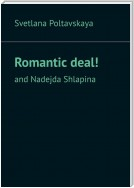 Romantic deal! and Nadejda Shlapina