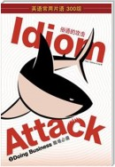 Idiom Attack Vol. 2: Doing Business (Simplified Chinese edition)