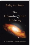 The Grandmother Galaxy