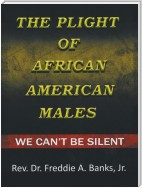 The Plight of African-American Males