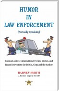 Humor in Law Enforcement [Factually Speaking]