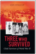 Three Who Survived