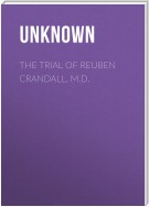 The Trial of Reuben Crandall, M.D.