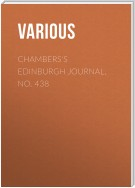 Chambers's Edinburgh Journal, No. 438