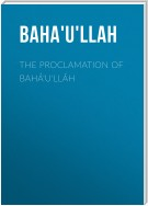 The Proclamation of Bahá'u'lláh