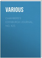 Chambers's Edinburgh Journal, No. 425