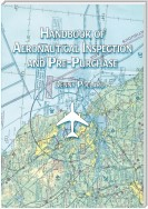 Handbook of Aeronautical Inspection and Pre-Purchase