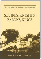 Squires, Knights, Barons, Kings