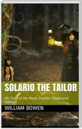 Solario the Tailor / His Tales of the Magic Doublet