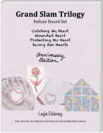 Grand Slam Trilogy: Anniversary Edition - Catching My Heart, Wounded Heart, Protecting His Heart, Saving Our Hearts