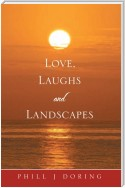 Love, Laughs and Landscapes