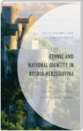 Ethnic and National Identity in Bosnia-Herzegovina