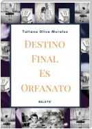 Destino Final Es Orfanato. Relato