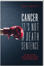 Cancer: It's Not A Death Sentence