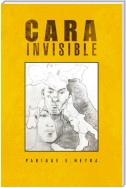 Cara Invisible