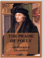 The Praise of Folly