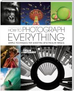 How To Photograph Everything
