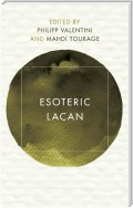 Esoteric Lacan