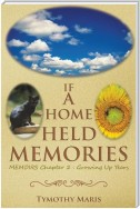 If a Home Held Memories