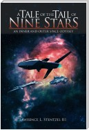 A Tale of the Tail of Nine Stars