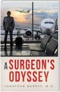A Surgeon's Odyssey