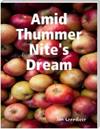 Amid Thummer Nite's Dream