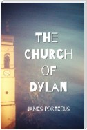 The Church of Dylan