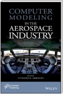 Computer Modeling in the Aerospace Industry
