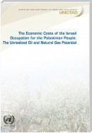 The Economic Cost of the Israeli Occupation for the Palestinian People
