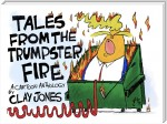 Tales From the Trumpster Fire