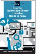 New Top Technologies Every Librarian Needs to Know