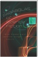 Parabolas of Science Fiction