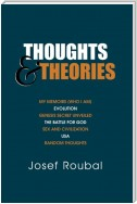 Thoughts and Theories