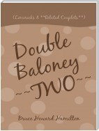 Double Baloney ~~Two~~