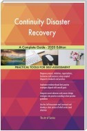 Continuity Disaster Recovery A Complete Guide - 2020 Edition