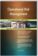 Operational Risk Management A Complete Guide - 2020 Edition
