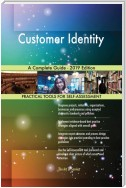 Customer Identity A Complete Guide - 2019 Edition