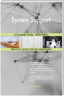 System Support A Complete Guide - 2020 Edition