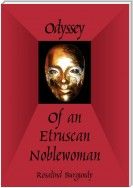 Odyssey of an Etruscan Noblewoman