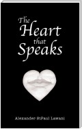 The Heart That Speaks