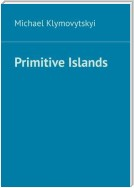 Primitive Islands