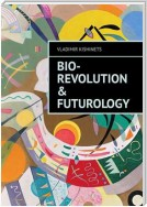 Bio-revolution & Futurology