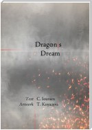 Dragon/s Dream. A Postmodern Fable